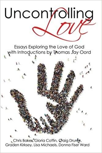 the uncontrolling love of god exploring the uncontrolling love  ul cover photo
