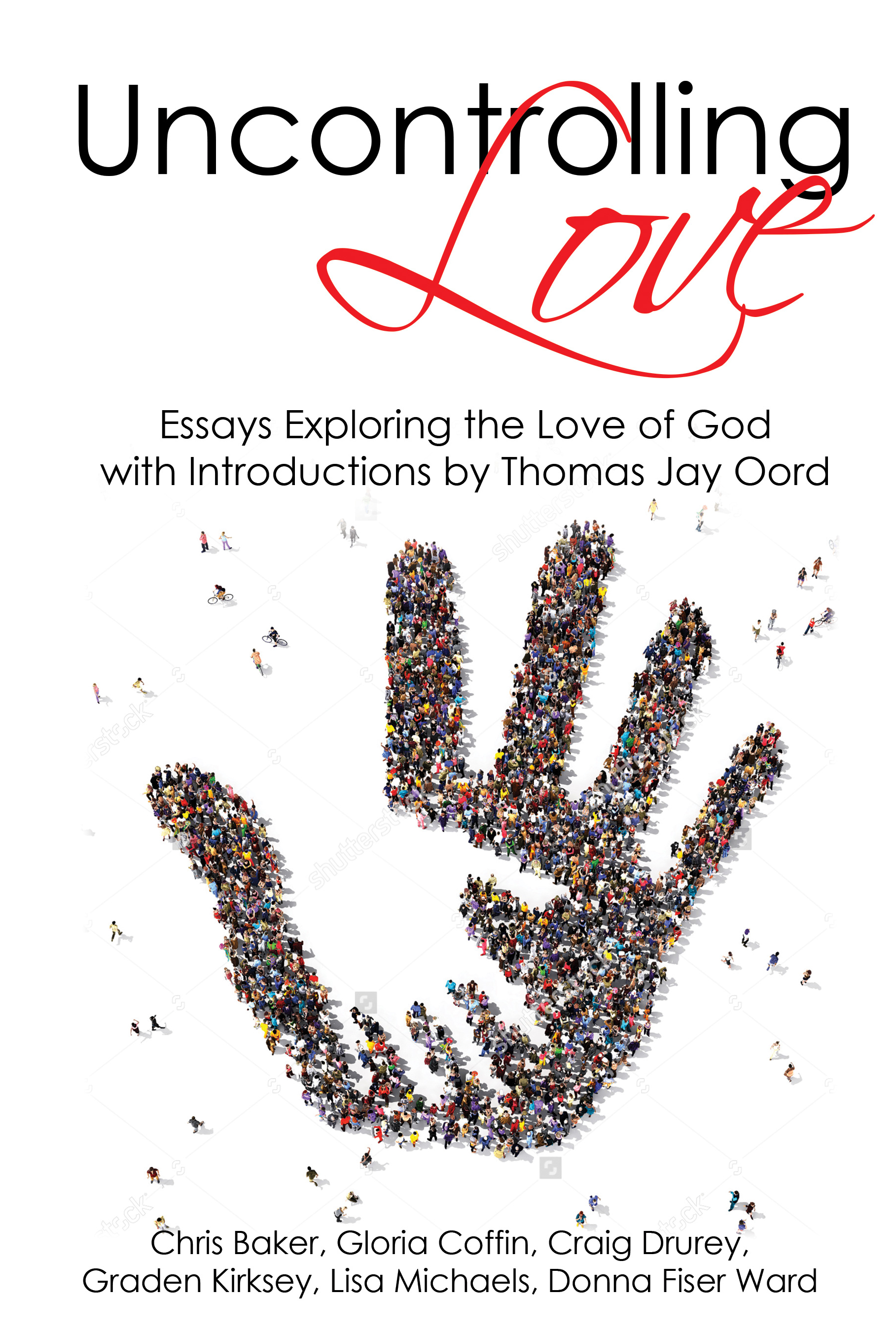 Jon Graves, a Selected Essay from Love Like God (Love Like God series)